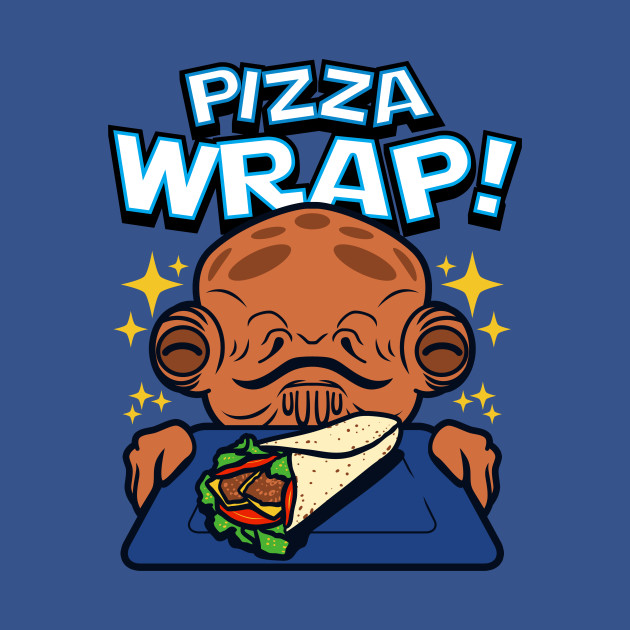 Pizza Wrap! T-Shirt