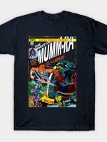 return of immortal mummra T-Shirt