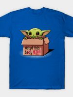 Adopt a baby T-Shirt