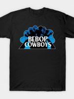 Bebop Cowboys T-Shirt