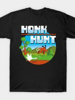 Honk Hunt T-Shirt
