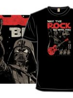 May the Rock Be With You T-Shirt