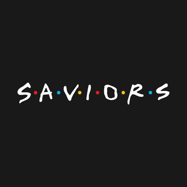 SAVIORS (Friends)