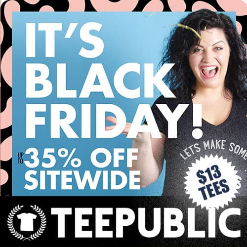 TeePublic Black Friday Sale Thumb