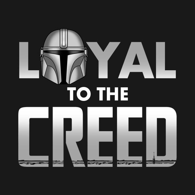 Loyal to the Creed