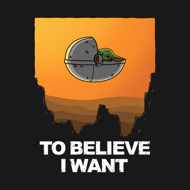 To Believe I Want!