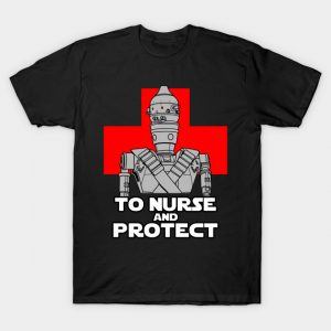 To nurse and protect B T-Shirt